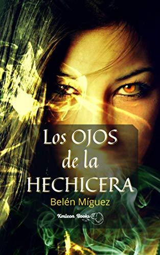 Los ojos de la hechicera de Belén Míguez