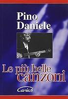 Pino Daniele: Le Piu Belle Canzoni Vol.2
