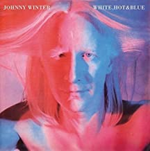 Best johnny winter white hot and blue Reviews
