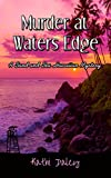 Murder at Waters Edge (A Sand and Sea Hawaiian Mystery Book 6)