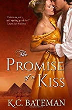 The Promise Of A Kiss (Regency Novella Series)