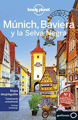 Múnich, Baviera y la Selva Negra 3 (Guías de País Lonely Planet)