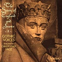 The Spirits Of England & France Vol.2: Gothic Voices Kirkby(S)