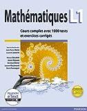 Mathématiques L1 - Cours complet avec 1000 tests et exercices corrigés - PEARSON (France) - 01/01/2010