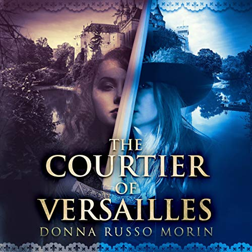 The Courtier of Versailles audiobook cover art