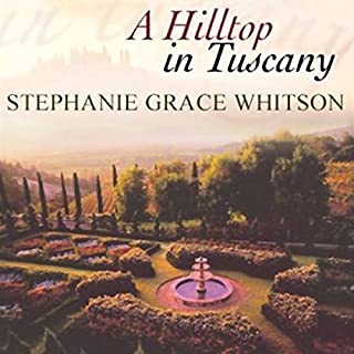 Hilltop in Tuscany                   By:                                                                                                                                 Stephanie Grace Whitson                               Narrated by:                                                                                                                                 Alexandra O'Karma                      Length: 12 hrs and 36 mins     Not rated yet     Overall 0.0