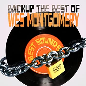 Backup the Best of Wes Montgomery