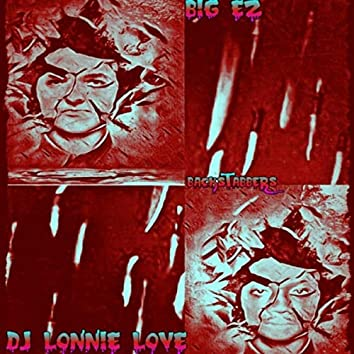 Backstabbers (feat. DJ Lonnie Love)