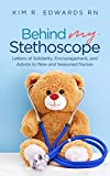 Behind My Stethoscope: Letters of...