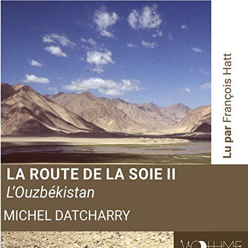 La route de la soie II Titelbild