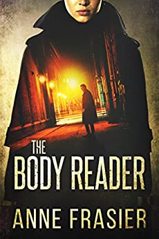 The Body Reader (Detective Jude Fontaine Mysteries Book 1) by [Anne Frasier]