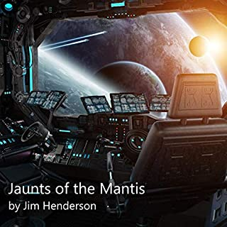 Jaunts of the Mantis audiobook cover art