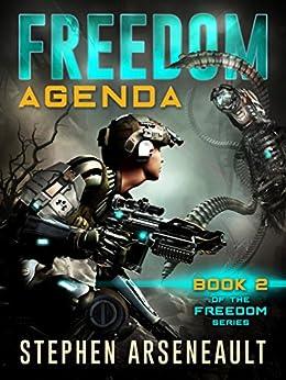 FREEDOM Agenda: (Book 2) by [Stephen Arseneault, Elizabeth Mackey]
