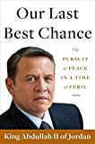 Image of Our Last Best Chance: The Pursuit of Peace in a Time of Peril