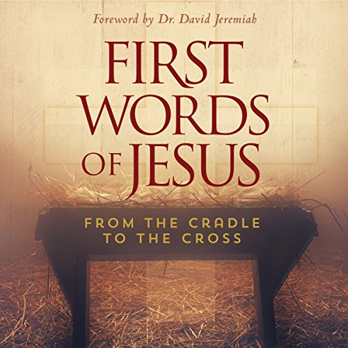 First Words of Jesus audiobook cover art
