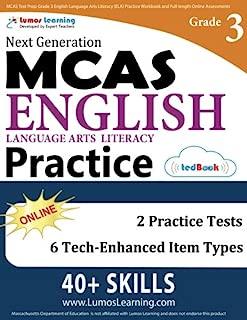 MCAS Test Prep: Grade 3 English Language Arts Literacy (ELA) Practice Workbook and Full-length Online Assessments: Next Generation Massachusetts Comprehensive Assessment System