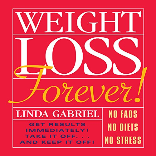 Weight Loss Forever!  audiobook cover art