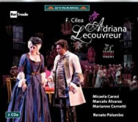 Cilea: Adriana Lecouvreur by Miceala Carosi (2011-06-28)