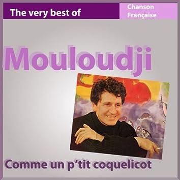 The Very Best of Mouloudji: Comme un p'tit coquelicot (Les incontournables de la chanson française)