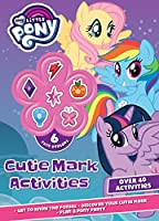 My Little Pony Cutie Mark Activities (Activity Book With Covermount)