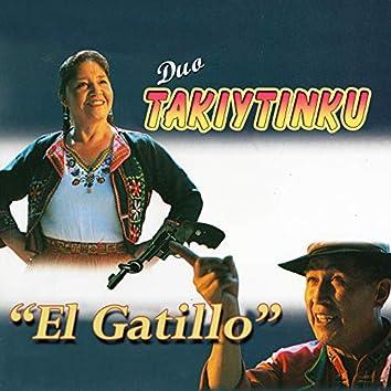 """""""El Gatillo"""""""