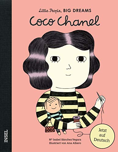 Coco Chanel: Little People, Big Dreams. Deutsche Ausgabe