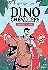 Les Dinochevaliers, tome 1 : Menace sur le château par Norton