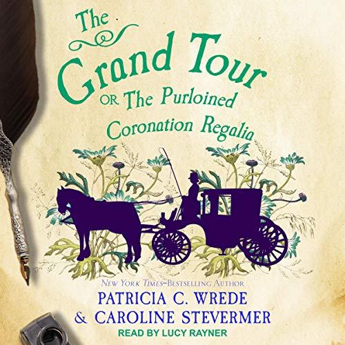 The Grand Tour: or, The Purloined Coronation Regalia cover art
