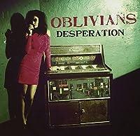 Desperation by Oblivians (2013-05-28)