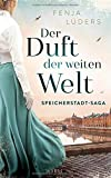 Der Duft der weiten Welt: Speicherstadt-Saga (Die Kaffeehändler, Band 1) von Fenja Lüders