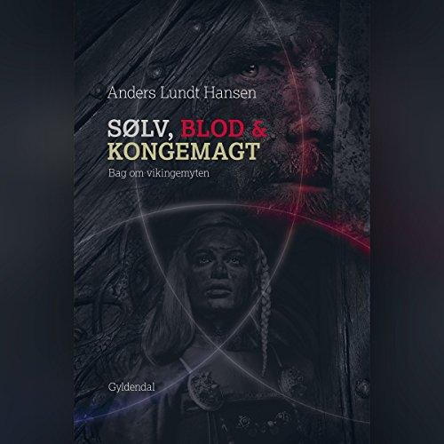 Sølv, blod og kongemagt audiobook cover art
