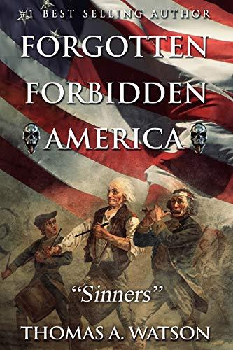 Forgotten Forbidden America: Sinners (VI) by [Thomas A. Watson, Christian Bentulan, Sabrina Jean]
