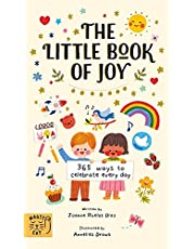 The Little Book of Joy (365 Ways to Celebrate Every Day)