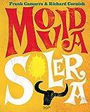 Movida solera - 100 recettes à la mode espagnole