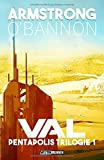 Val (Pentapolis Trilogie, Band 1)