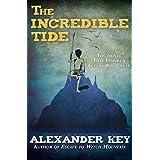 The Incredible Tide (English Edition)