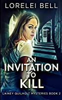 An Invitation To Kill (Lainey Quilholt 2)