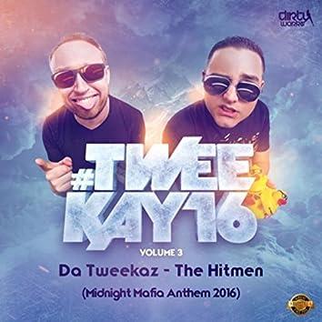The Hitmen (Midnight Mafia Anthem 2016)
