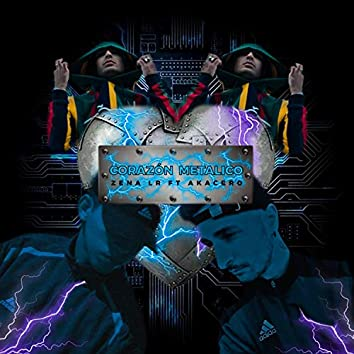 Corazón Metálico (feat. AkaCero)