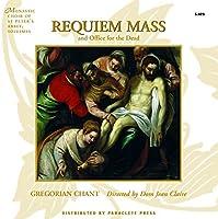 Requiem Mass by Monastic Choir of St. Peter's Abbey