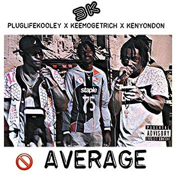 Average (feat. PlugLife Kooley & Kenyon Don)