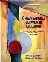 R. G. Owens's,T. C. Valesky's Organizational Behavior in Education 9th(ninth) edition(Organizational Behavior in Education: Adaptive Leadership and School Reform (9th Edition) [Hardcover])(2006)