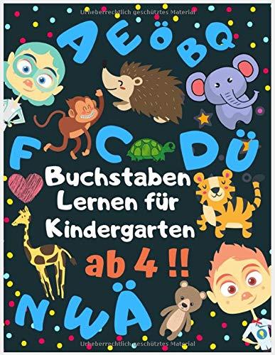 buchstaben lernen für Kindergarten ab 4!!: Verbinden, vergleichen, buchstaben lernen Kindergarten (Übungsmaterial für Kindergarten und Vorschule ) Buch der Aktivitäten