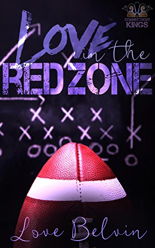 Love In the Red Zone (Connecticut K…