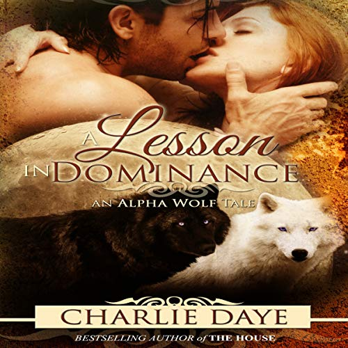 A Lesson in Dominance: An Alpha Wolf Tale audiobook cover art