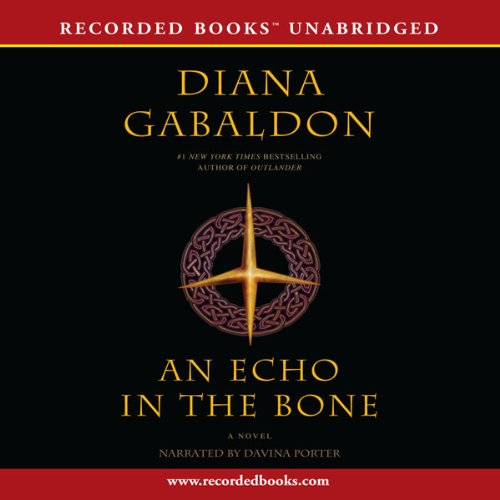 An Echo in the Bone: Outlander, Book 7
