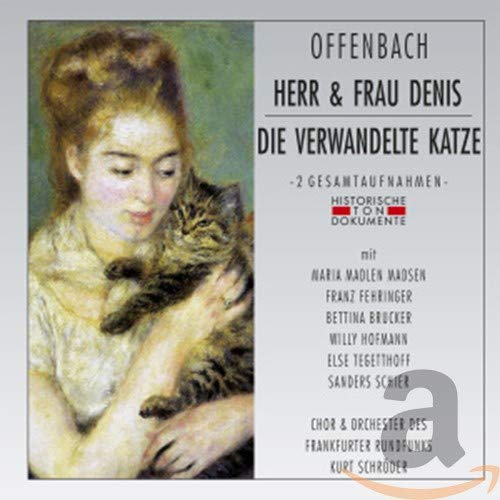 Herr & Frau Denis/die Verwandelte Katze