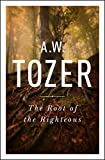 The Root of the Righteous (English Edition)