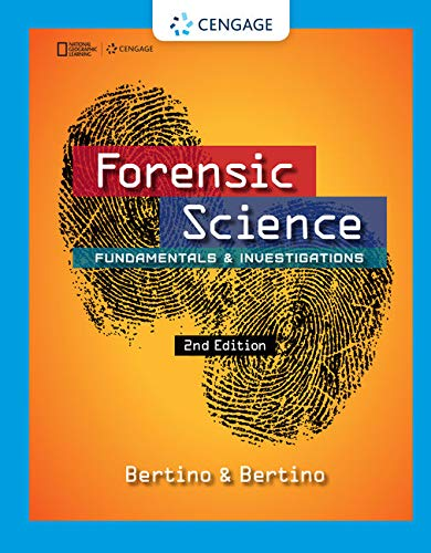 Compare Textbook Prices for Forensic Science: Fundamentals & Investigations 2 Edition ISBN 9781305077119 by Bertino, Anthony J.,Bertino, Patricia