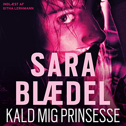 Kald mig prinsesse [Call Me Princess] audiobook cover art